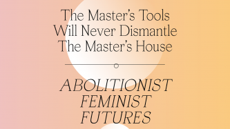 A peachy orange background has black text that says Abolitionist Feminist Future