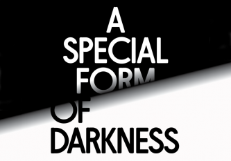A Special Form of Darkness Poster Graphic