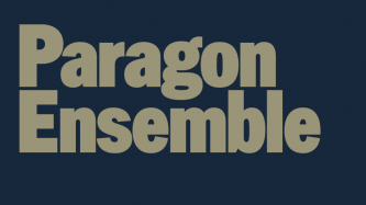 Image with the words: Paragon Ensemble